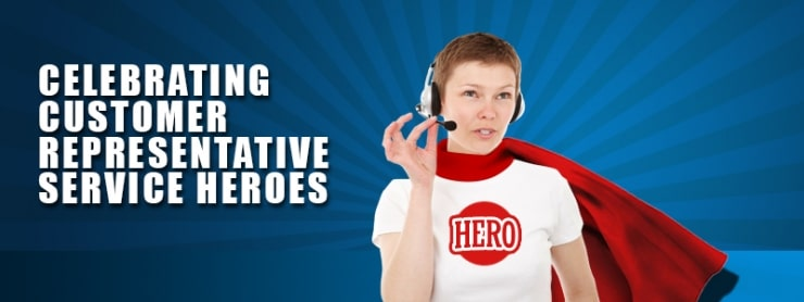 Celebrating Customer Representative Service Heroes