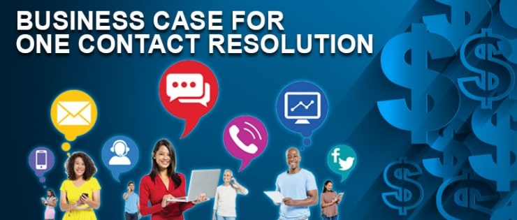 Business Case for One Contact Resolution