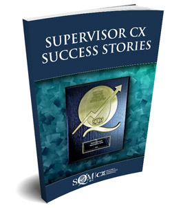 Supervisor CX Success Stories