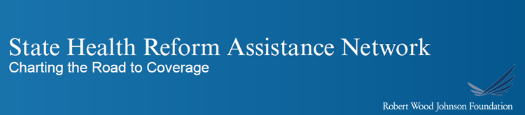 State Health Reform Assistance Network